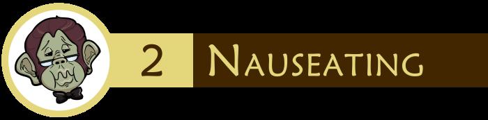 2.0 - Nauseating